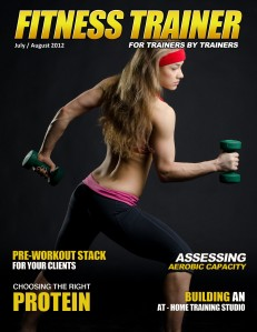 Fitness Trainer Magazine July/August 2012 1