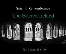 Sacred Ireland by Jon Michael Riley