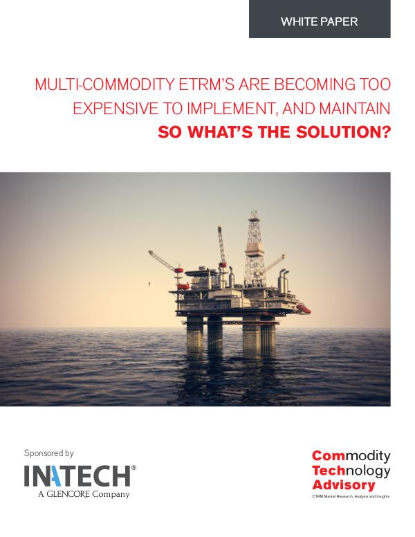 Multi-commodity ETRM's are becoming too expensive