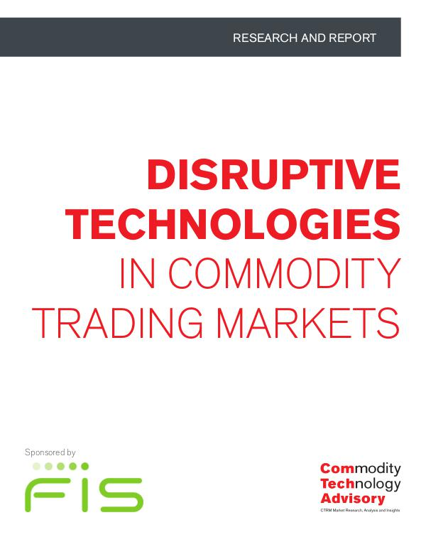 Disruptive Technologies in Commodity Trading