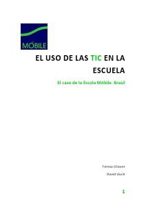 El uso de la TIC en la escuela. El caso de la Escola Móbile (Enero, 2014)