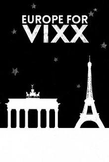 EUROPE FOR VIXX ☆