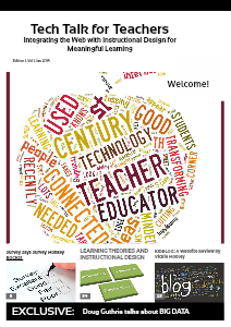 Tech Talk for Teachers: Integrating the Web with Instructional Design and Learning January 2014