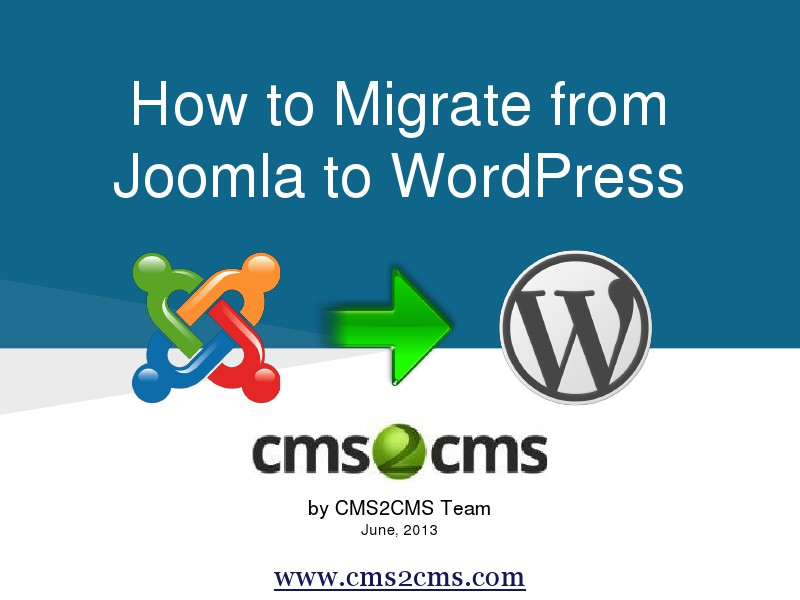 How to Migrate to WordPress with CMS2CMS Switch from Joomla to WordPress