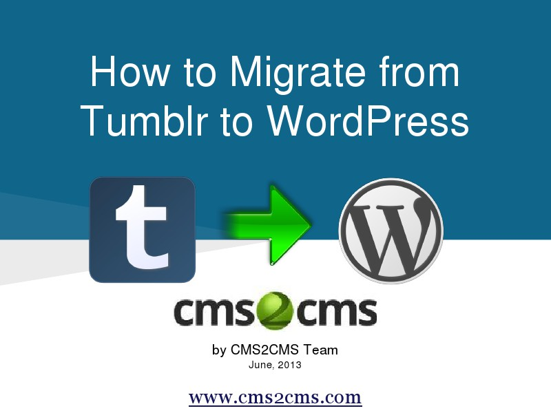 How to Migrate to WordPress with CMS2CMS Import all Tumblr Content into WordPress