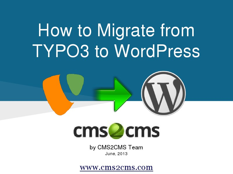 How to Migrate to WordPress with CMS2CMS Switch from TYPO3 to WordPress