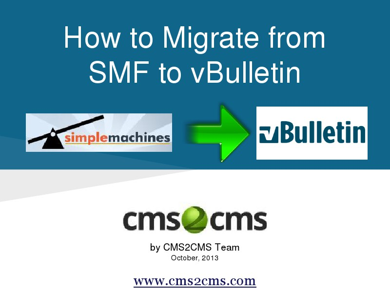How to Migrate to vBulletin How to Migrate From SMF to vBulletin