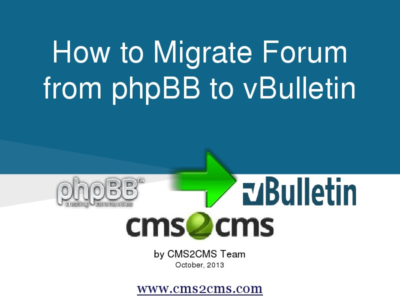 How to Migrate to vBulletin How to Migrate from phpBB to vBulletin