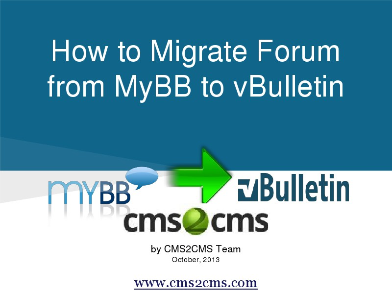 How to Migrate to vBulletin How to Migrate from MyBB to vBulletin
