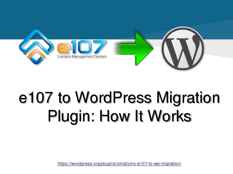 e107 to WordPress Migration Plugin: How It Works