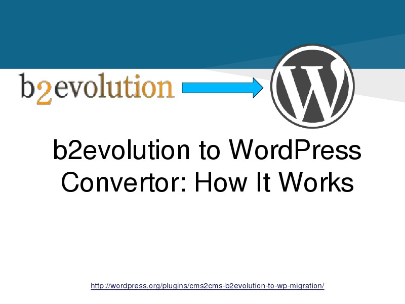 CMS2CMS Automated b2evolution to WordPress Convert