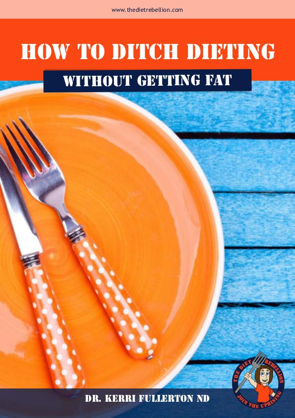 How to Ditch Dieting PDF Design by Pavlina Aladjova How to Ditch Dieting!