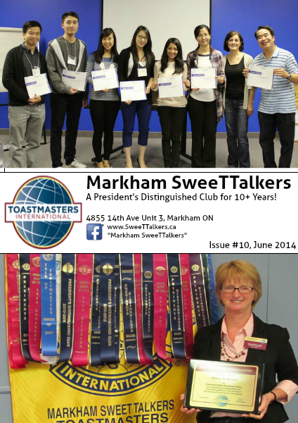 Markham SweeTTalkers Toastmasters Club 4635 Issue #10, June 2014