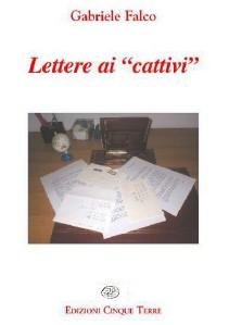 """LIBERAMENTELIBRANDO Lettere ai """"cattivi""""."""