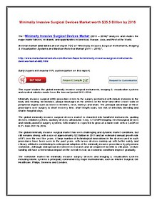 Minimally Invasive Surgical Devices Market by 2016