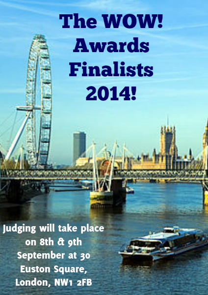 The WOW! Awards Finalists 2014! 2014