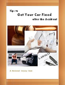 Tips to Get Your Car Fixed after the Accident
