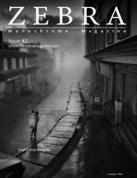 The Zebra Monochrome Magazine Issue #1 The Zebra Monochrome Magazine Issue #2