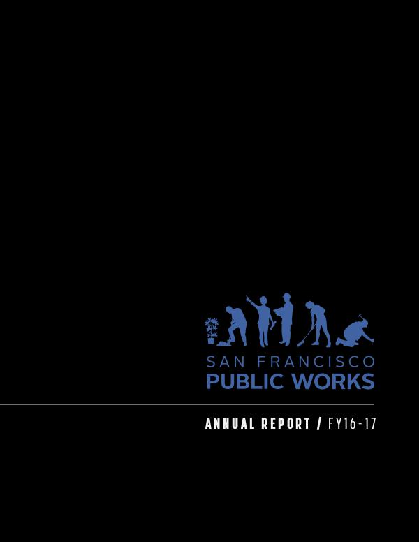 San Francisco Public Works Annual Report Fiscal Year 2016-17