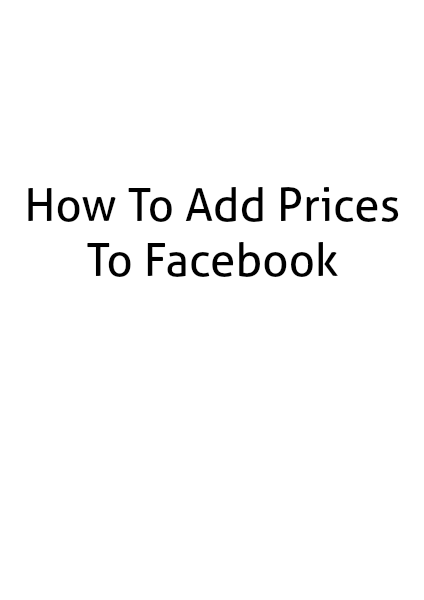 Adding Prices to Facebook 1