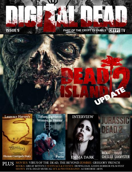 The Digital Dead Magazine AUGUST 2015 ISSUE 5