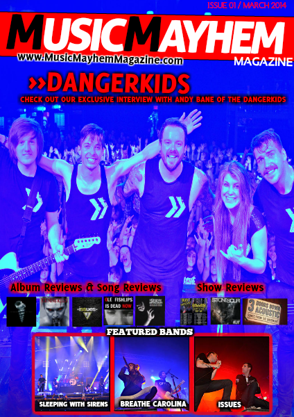 Music Mayhem Magazine March 2014 : ISSUE #1 (FIRST ISSUE EVER!)