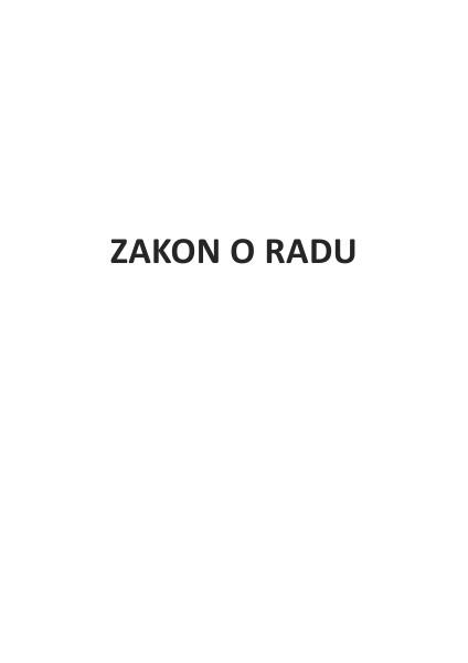 Zakon o radu ZAKON O RADU (2014)