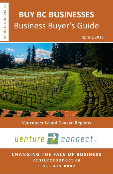 BUY BC BUSINESSES Business Buyer's Guide Vancouver Island Coastal Region Spring 2015