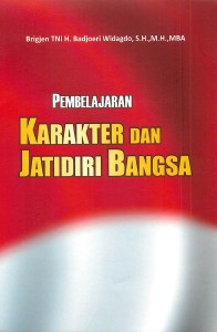 Karakter dan Jatidiri Bangsa Januari. 2014