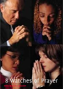 8 Watches of Prayer