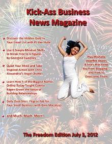 Kick-Ass Business News: Freedom Edition ()