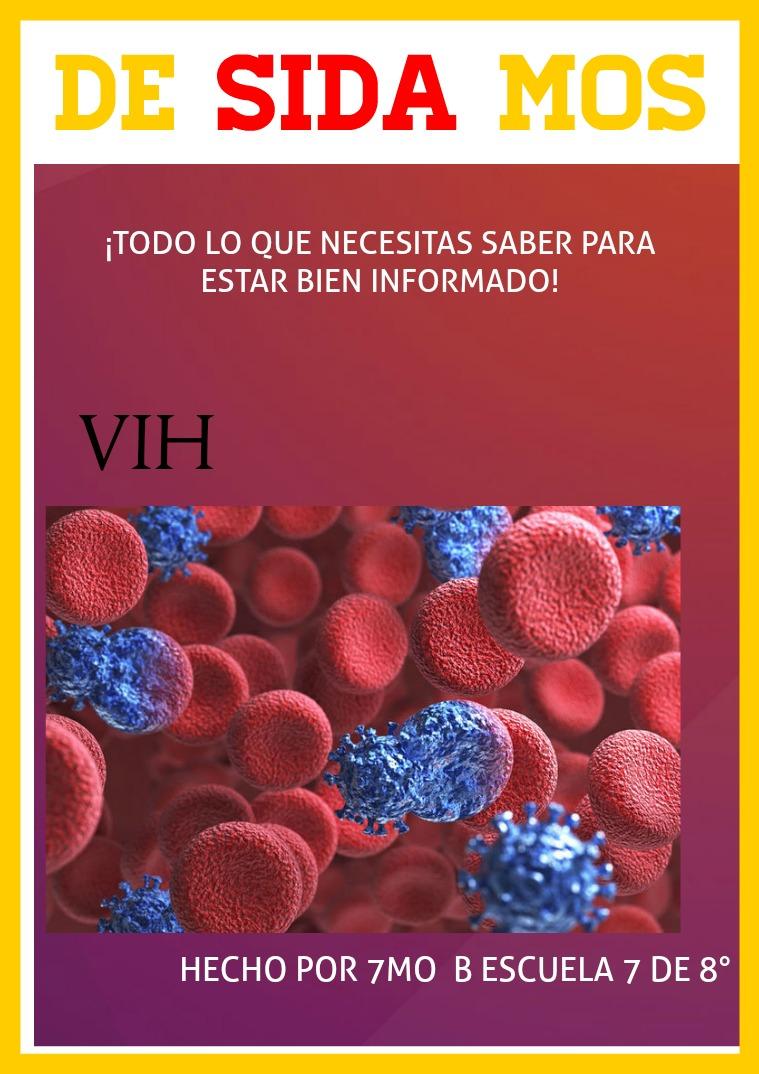 VIH, LO QUE TENÉS QUE SABER TODO LO QUE NECESITAS SABER SOBRE EL SIDA