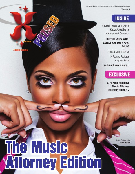 X-Pozsed The Magazine THE MUSIC ATTORNEY ISSUE