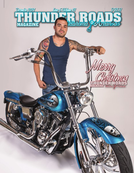 Thunder Roads Magazine of Oklahoma/Arkansas December 2014  Issue 5 Volume 13