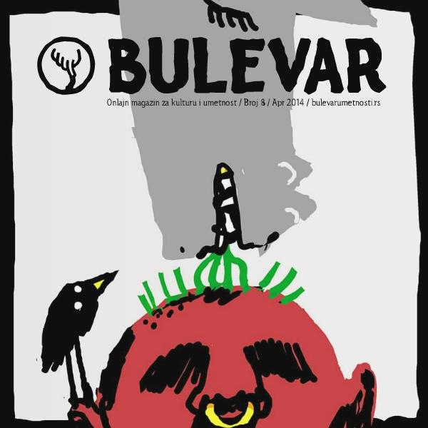 BULEVAR Magazin Br.8 april 2014.