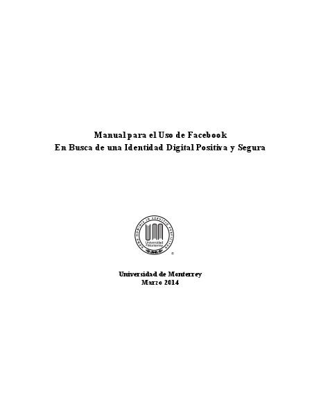 En Busca de una Identidad Digital Positiva y Segura en Facebook 1