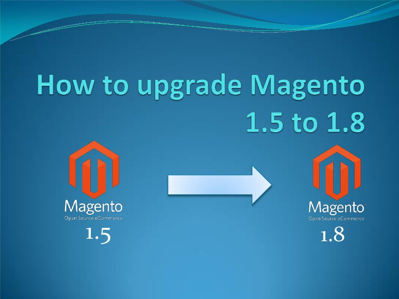 Cart2Cart Migration Service Upgrade Magento 1.5 to 1.8 as a Piece of Cake