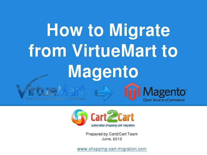 Cart2Cart Migration Service Effortless Way to Move from VirtueMart to Magento