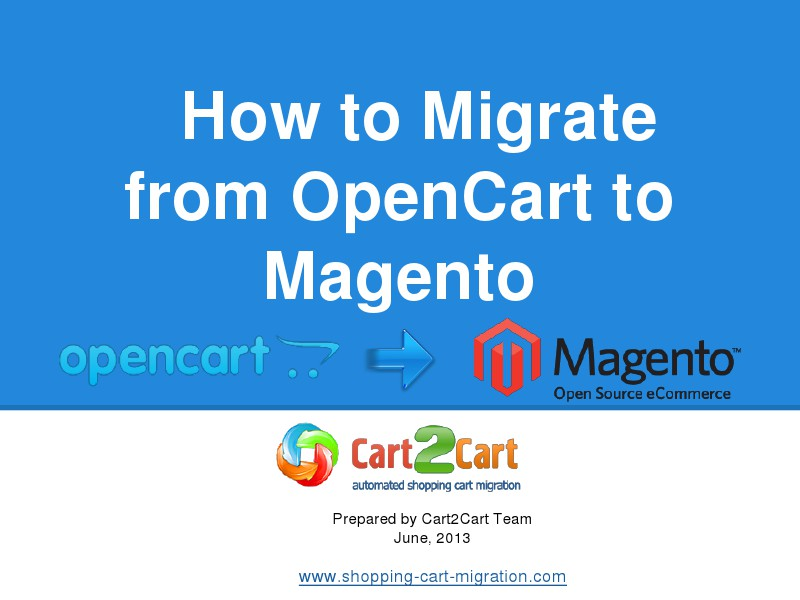 How to Migrate from OpenCart to Magento easily