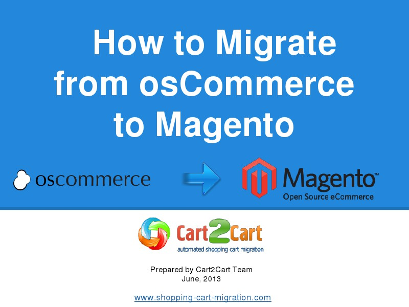 Migrate from osCommerce to Magento in a few clicks
