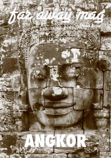 far away mag Angkor