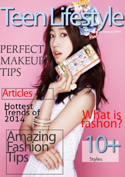 Teen Lifestyle Magazine : Fashion