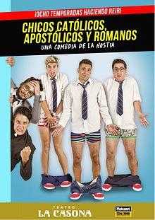 Chicos Católicos, Apostólicos y Romanos - La Revista