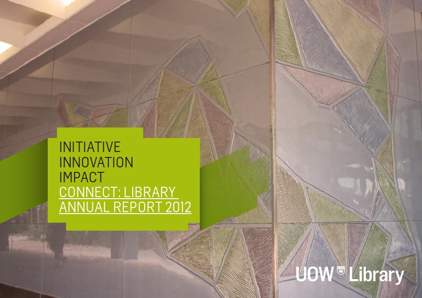 2012 UOW Library Annual Report 2012
