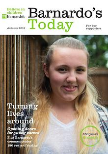 Barnardo's Today for supporters Autumn 2015