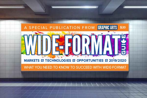 Graphic Arts Magazine Wide-Format Guide 2019