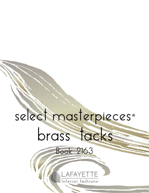 Select Masterpieces Fabric Collections by Lafayette Interior Fashions Book 2163, Brass Tacks