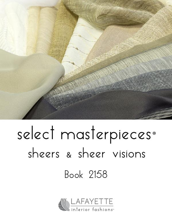 Select Masterpieces Fabric Collections by Lafayette Interior Fashions Book 2158, Sheers and Sheer Visions
