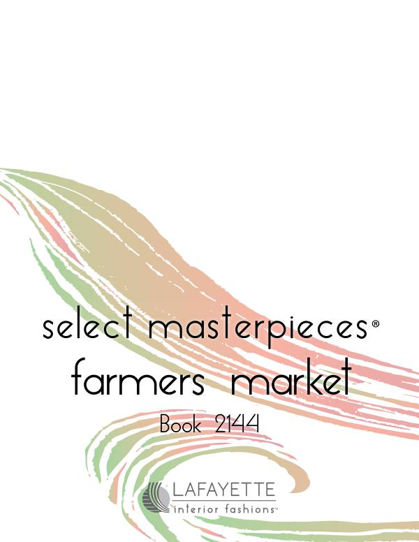 Select Masterpieces Fabric Collections by Lafayette Interior Fashions Book 2144, Farmers Market