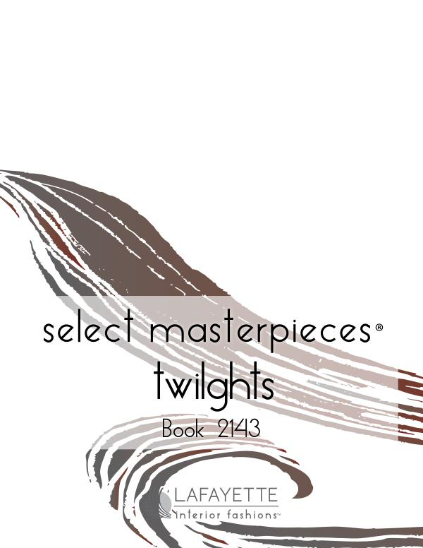 Select Masterpieces Fabric Collections by Lafayette Interior Fashions Book 2143, Twilights